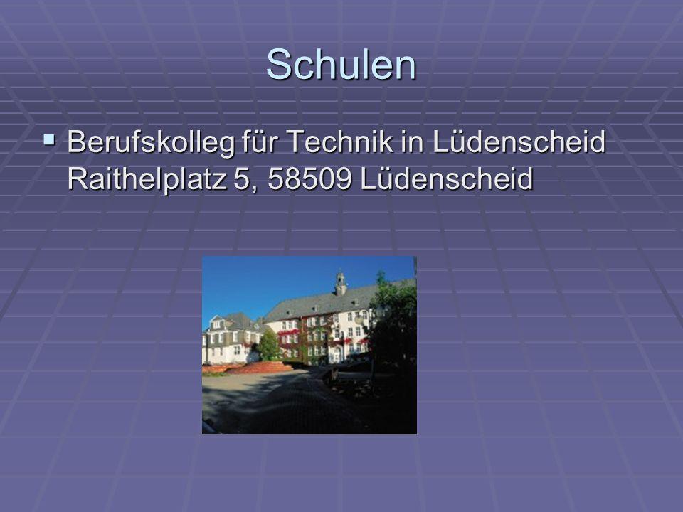 Schulen Berufskolleg für Technik in Lüdenscheid Raithelplatz 5, 58509 Lüdenscheid Berufskolleg für Technik in Lüdenscheid Raithelplatz 5, 58509 Lüdens