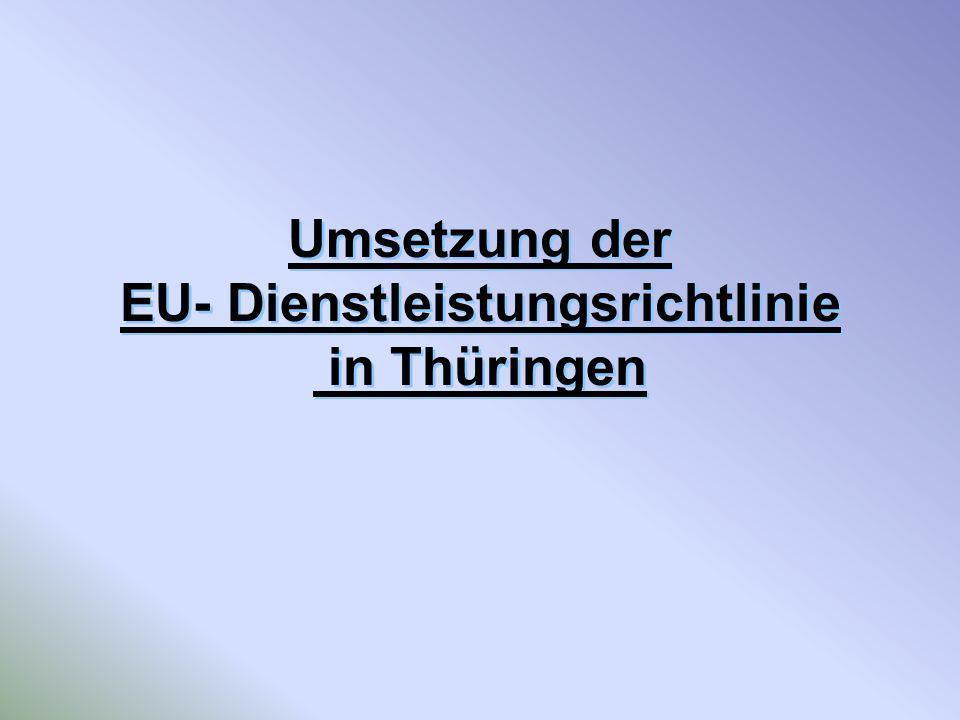 Umsetzung der EU- Dienstleistungsrichtlinie in Thüringen