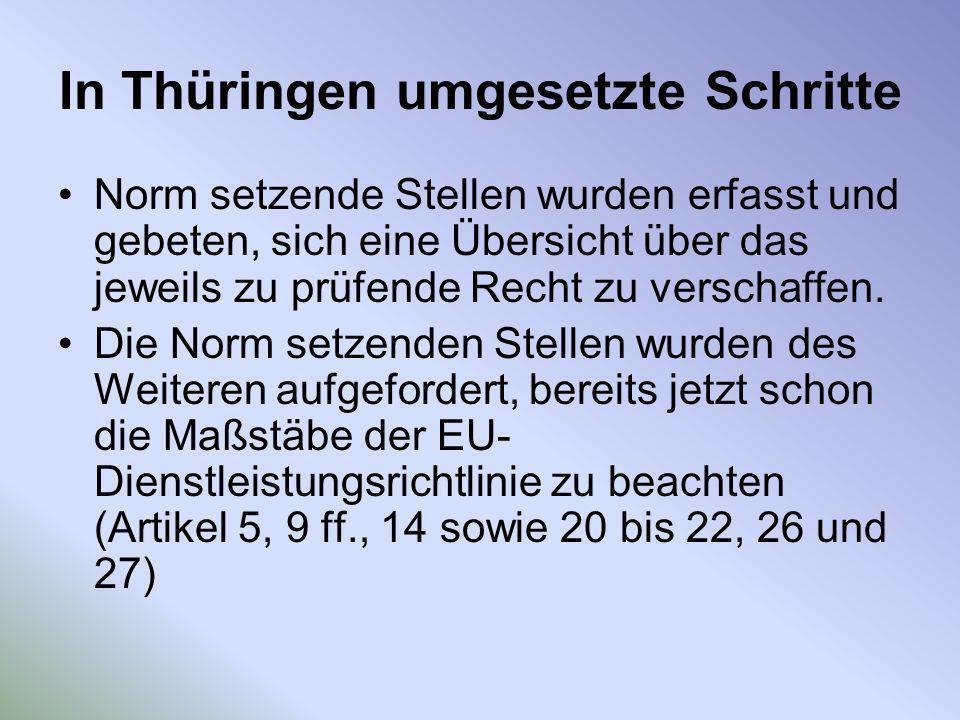 In Thüringen umgesetzte Schritte Norm setzende Stellen wurden erfasst und gebeten, sich eine Übersicht über das jeweils zu prüfende Recht zu verschaff