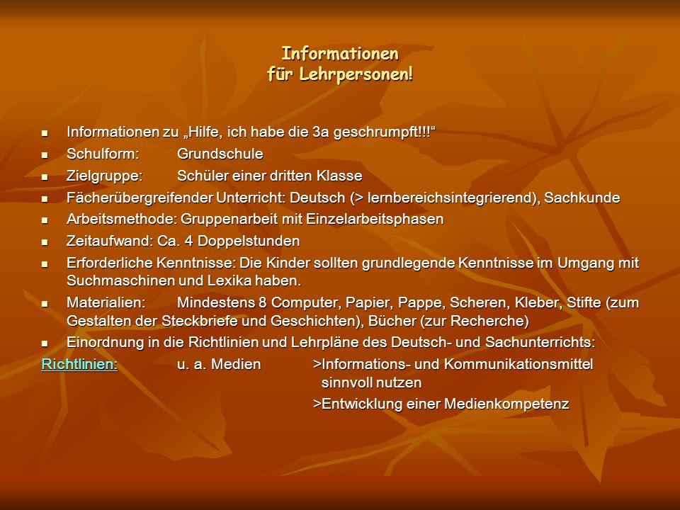 Informationen für Lehrpersonen! Informationen zu Hilfe, ich habe die 3a geschrumpft!!! Informationen zu Hilfe, ich habe die 3a geschrumpft!!! Schulfor