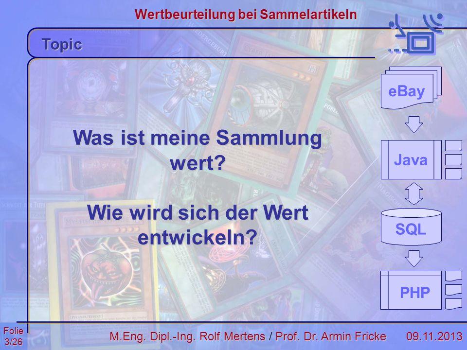 Folie24/2609.11.2013 Wertbeurteilung bei Sammelartikeln M.Eng.