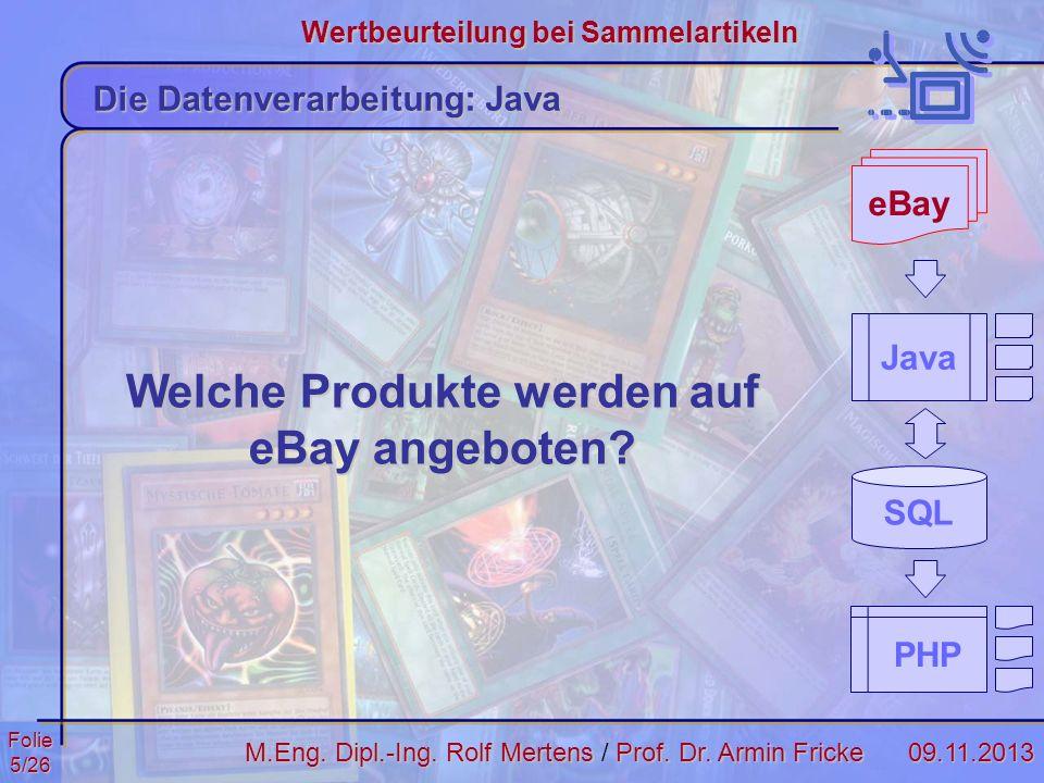 Folie16/2609.11.2013 Wertbeurteilung bei Sammelartikeln M.Eng.