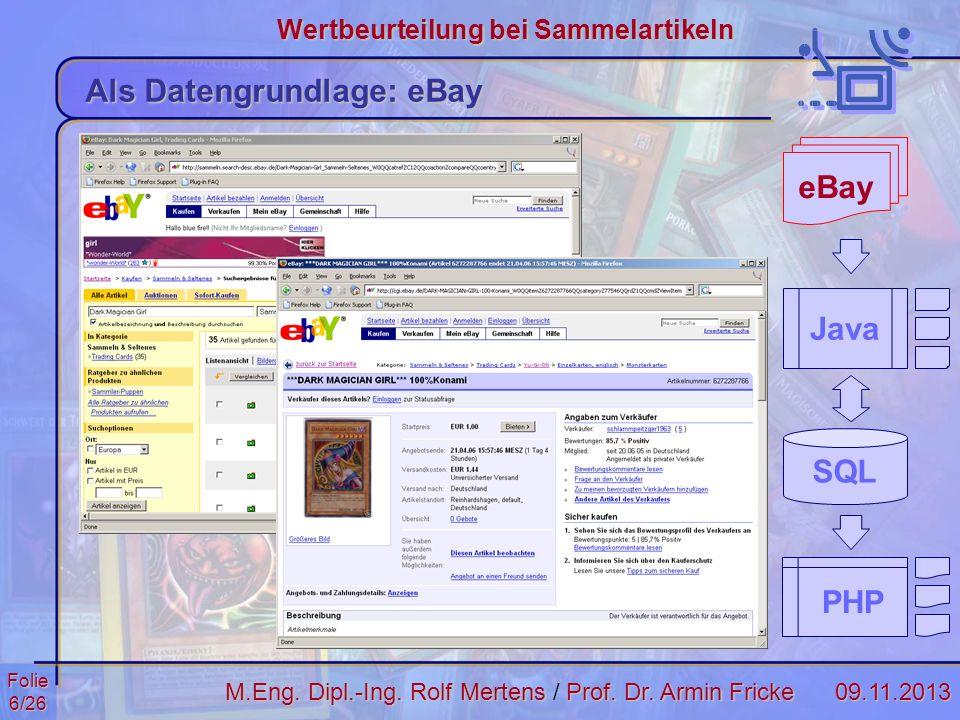 Folie7/2609.11.2013 Wertbeurteilung bei Sammelartikeln M.Eng.