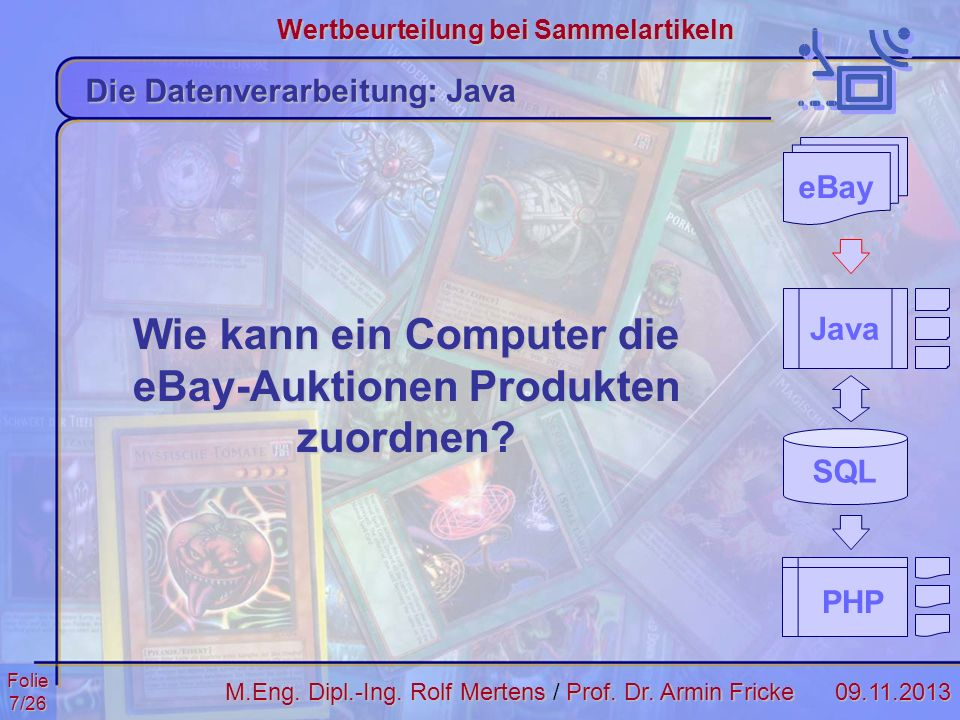 Folie8/2609.11.2013 Wertbeurteilung bei Sammelartikeln M.Eng.