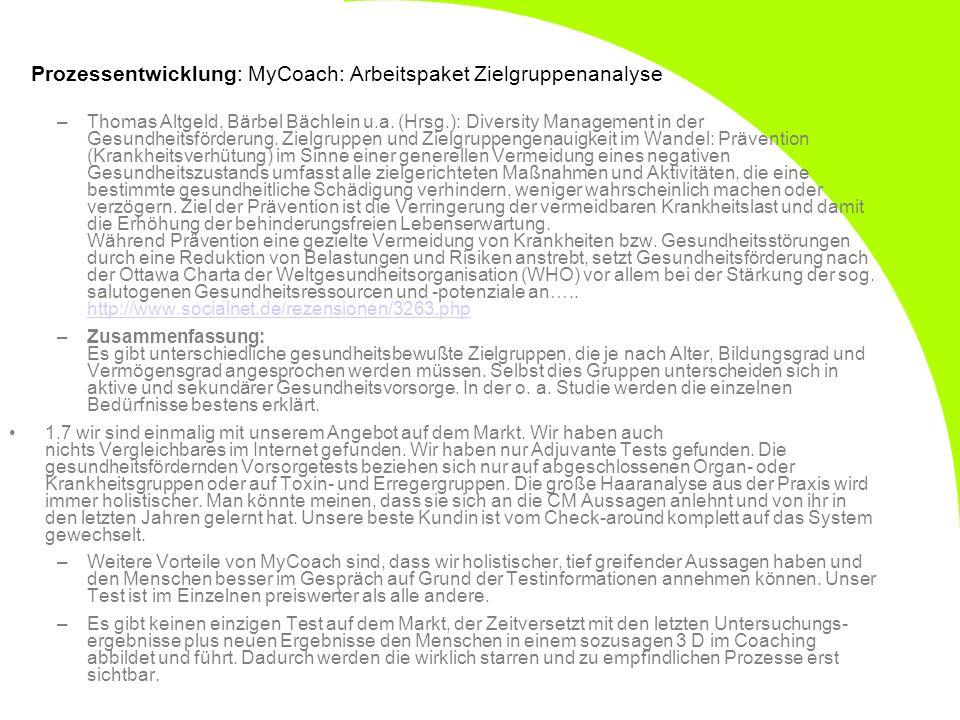 Prozessentwicklung: MyCoach: Arbeitspaket Zielgruppenanalyse –Thomas Altgeld, Bärbel Bächlein u.a. (Hrsg.): Diversity Management in der Gesundheitsför
