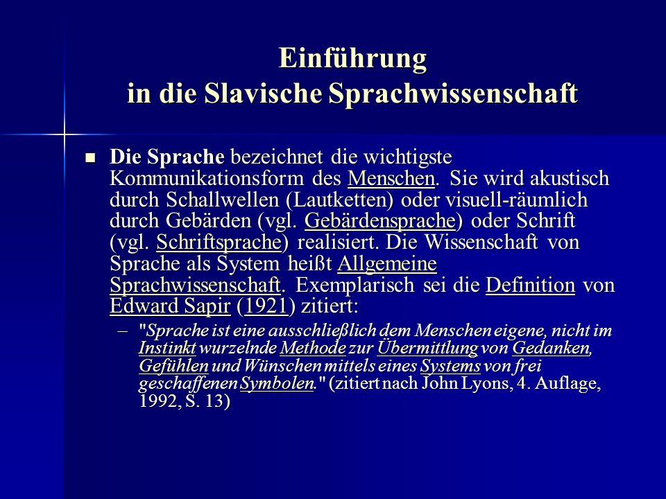 Einführung in die Slavische Sprachwissenschaft Ausgehend von Wortstämmen, die allen indogermanischen Sprachen gemeinsam sind, wurde weiterhin in Zusammenarbeit mit der Archäologie versucht, das Ursprungsgebiet der Indogermanen zu bestimmen.