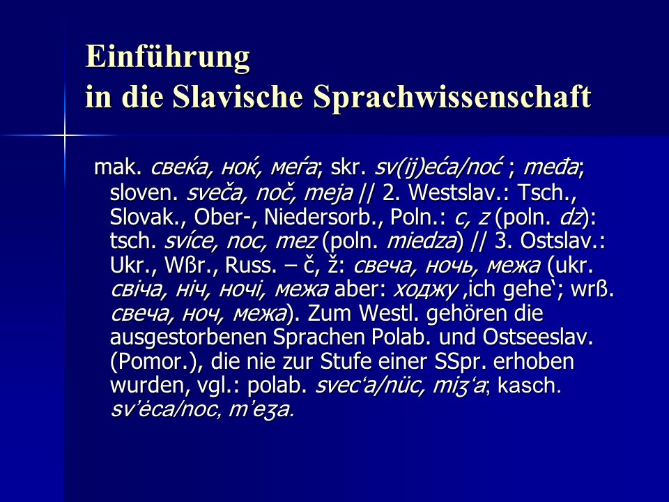 Einführung in die Slavische Sprachwissenschaft mak.