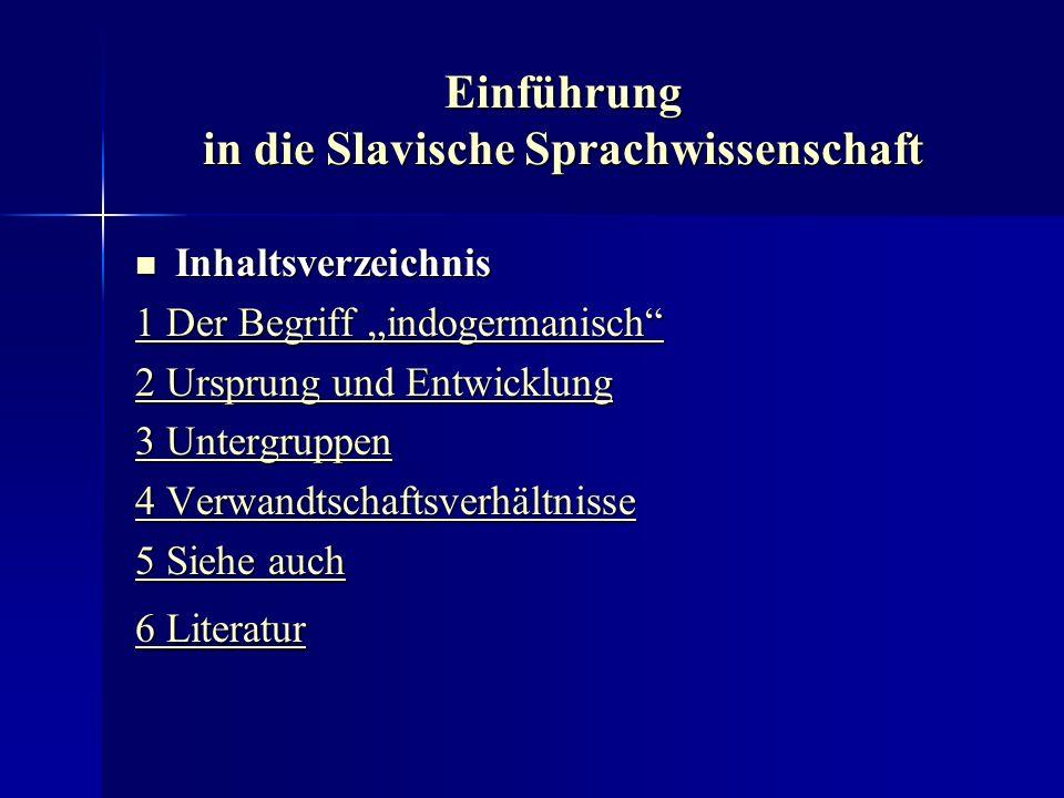 Einführung in die Slavische Sprachwissenschaft Indogermanische Fabel Indogermanische Fabel Von August Schleicher wurde erstmals ein kurzer Text verfaßt, den er als Fabel in der rekonstruierten Ursprache Indogermanisch verstanden wissen wollte.