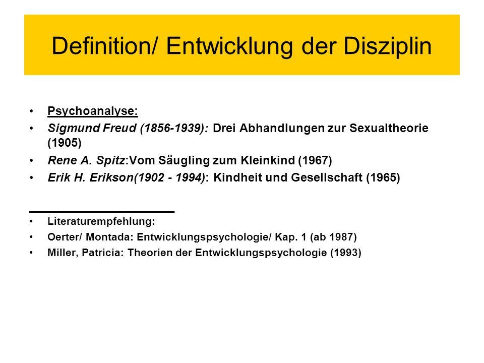 Definition/ Entwicklung der Disziplin Arnold Gesell (1880-1961): erste Studien zur vorgeburtlichen Entwicklung Eduard Spranger (1882-1963): Psychologie des Jugendalters (1925) Andere europäische Länder: Binet (1857-1911) u.