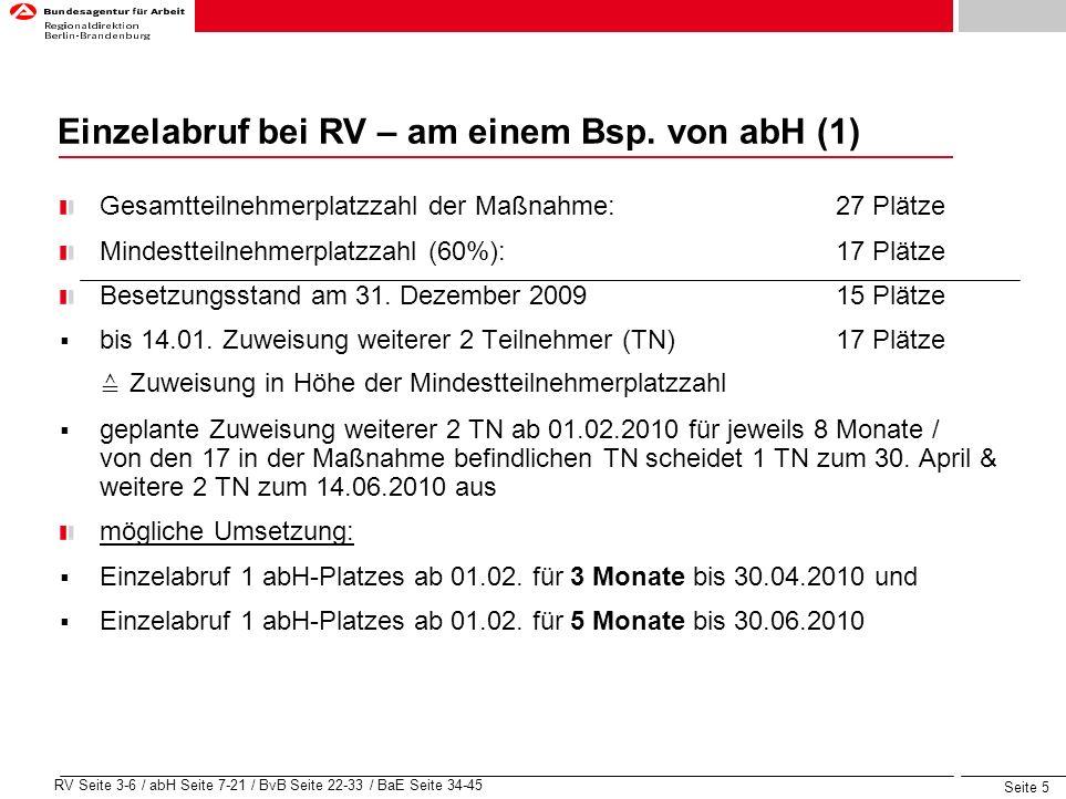Seite 6 RV Seite 3-6 / abH Seite 7-21 / BvB Seite 22-33 / BaE Seite 34-45 Einzelabruf bei RV – am einem Bsp.