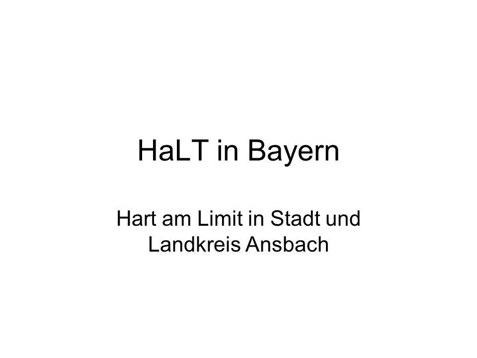 HaLT in Bayern Hart am Limit in Stadt und Landkreis Ansbach