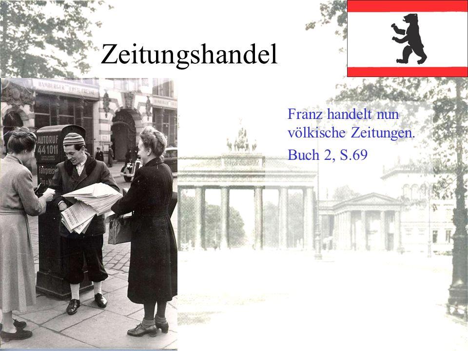 Zeitungshandel Franz handelt nun völkische Zeitungen. Buch 2, S.69