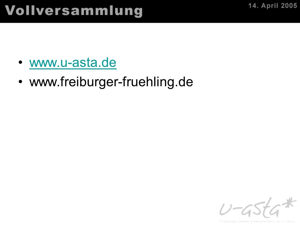 www.u-asta.de www.freiburger-fruehling.de