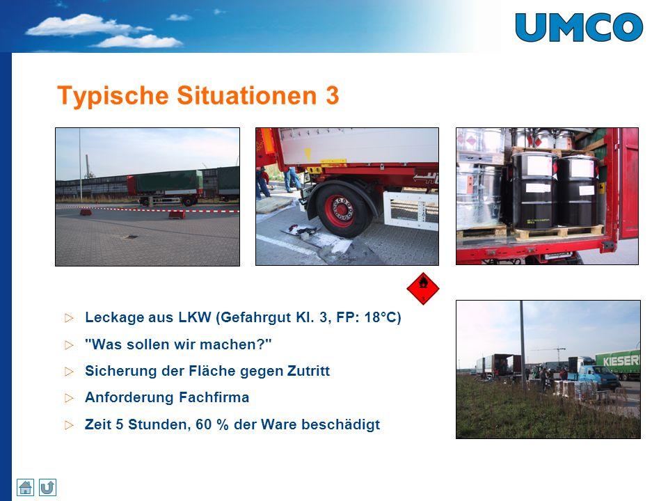 Typische Situationen 3 Leckage aus LKW (Gefahrgut Kl. 3, FP: 18°C)