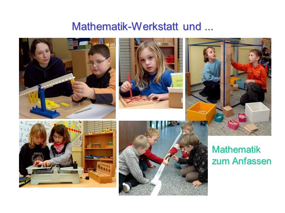 Mathematik-Werkstatt und... Mathematik zum Anfassen