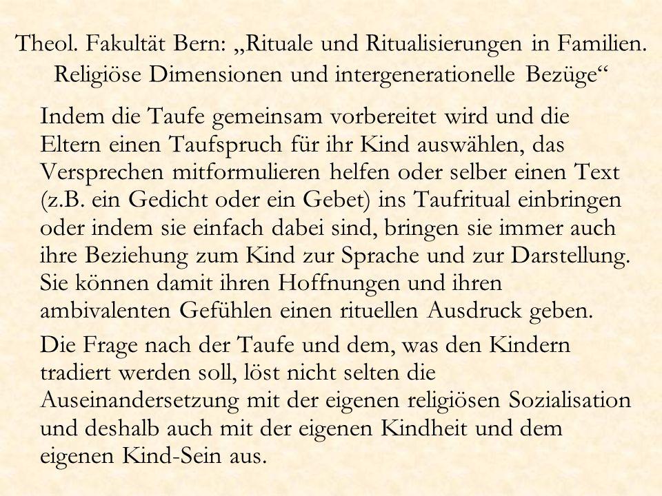 Theol.Fakultät Bern: Rituale und Ritualisierungen in Familien.