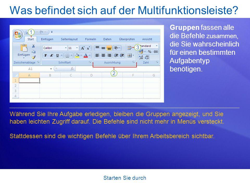 Starten Sie durch Was befindet sich auf der Multifunktionsleiste? Gruppen fassen alle die Befehle zusammen, die Sie wahrscheinlich für einen bestimmte