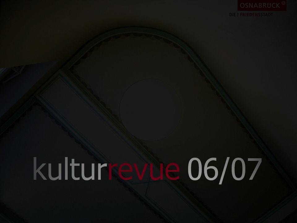 29. Sept. bis 1. Okt. Stadthalle Open Strings Rückblick2006Rückblick2006 kulturrevue 06/07