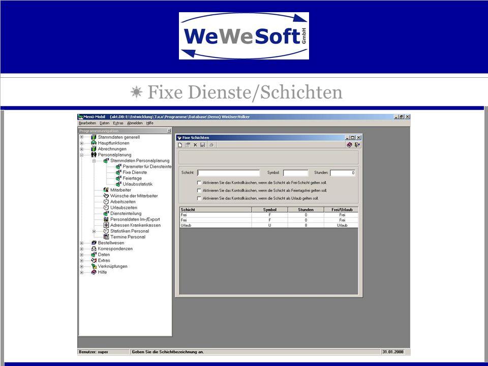 Fixe Dienste/Schichten