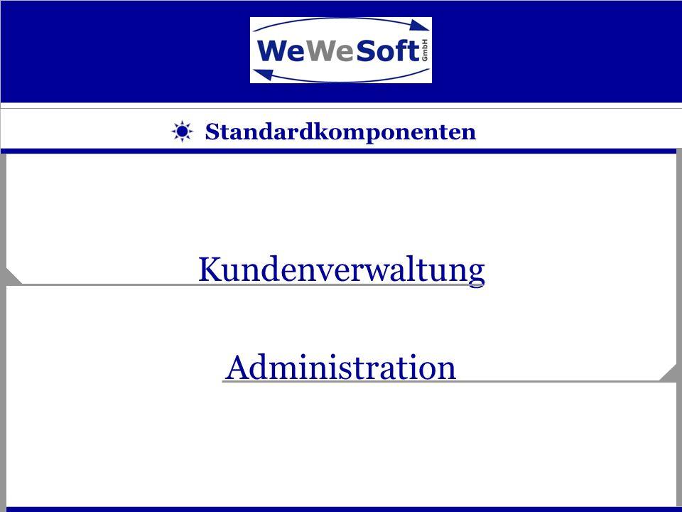 Kundenverwaltung Administration Standardkomponenten