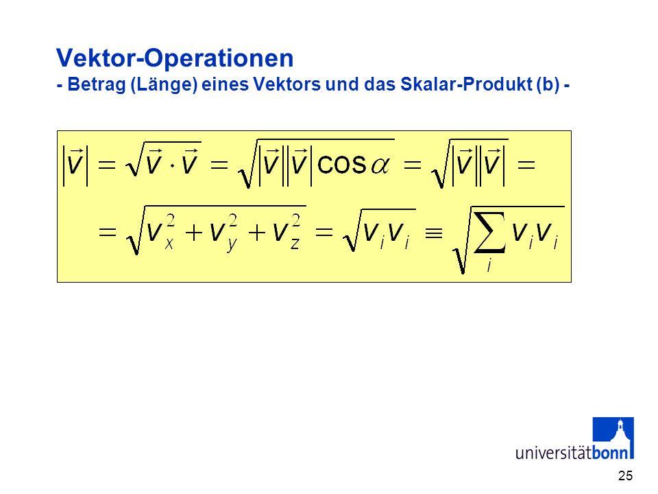 25 Vektor-Operationen - Betrag (Länge) eines Vektors und das Skalar-Produkt (b) -