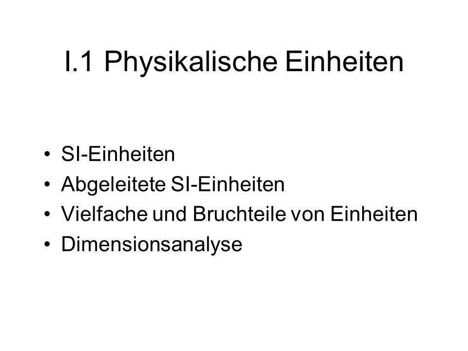 SI-System Wenn man physikalische Gleichungen auswertet, d.h.
