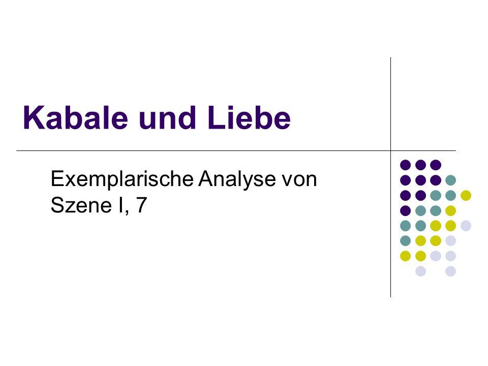 Kabale und Liebe Exemplarische Analyse von Szene I, 7