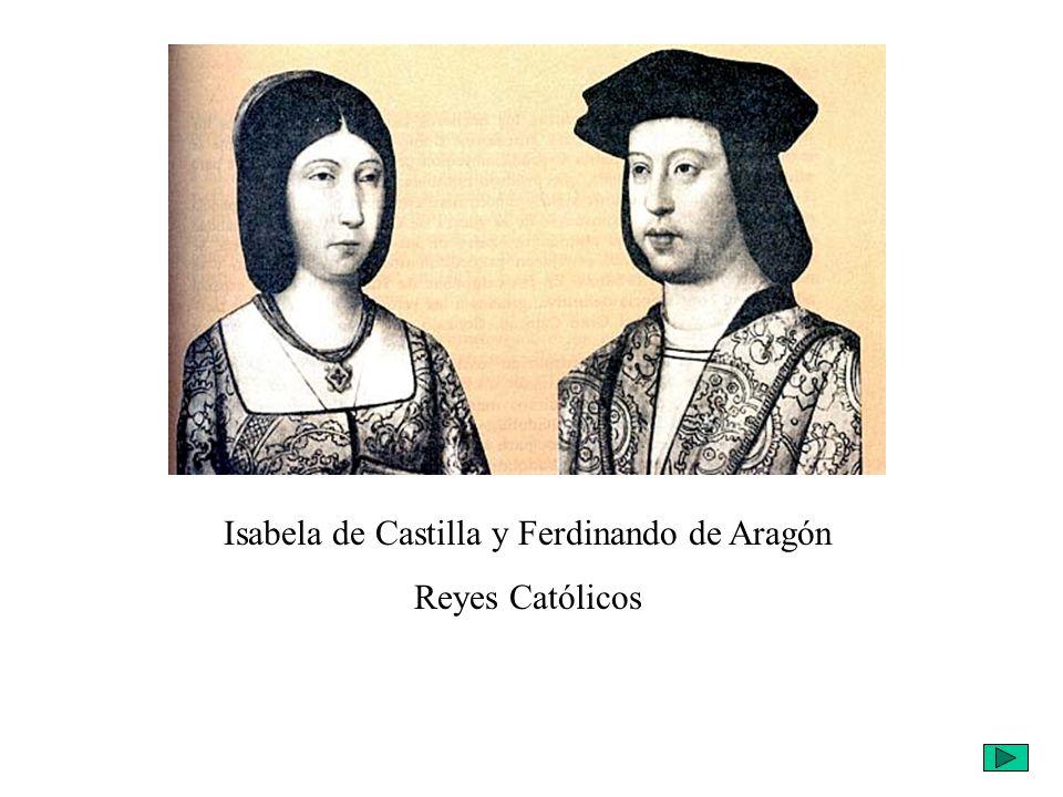Isabela de Castilla y Ferdinando de Aragón Reyes Católicos