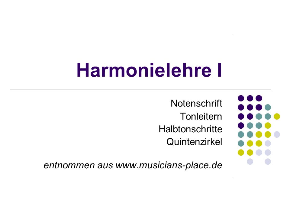 Harmonielehre I Notenschrift Tonleitern Halbtonschritte Quintenzirkel entnommen aus www.musicians-place.de