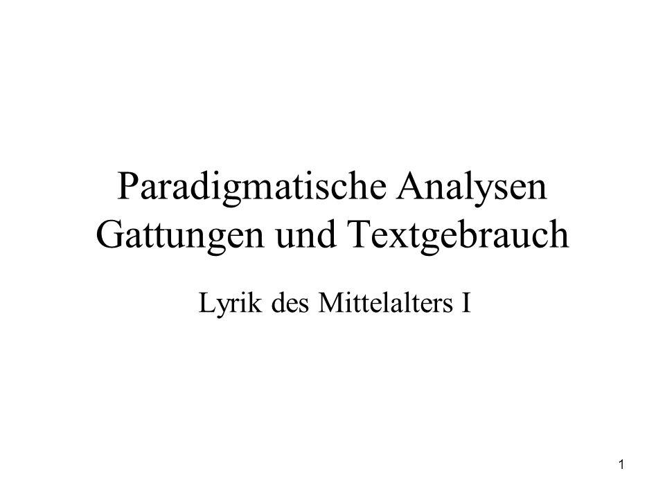 1 Paradigmatische Analysen Gattungen und Textgebrauch Lyrik des Mittelalters I
