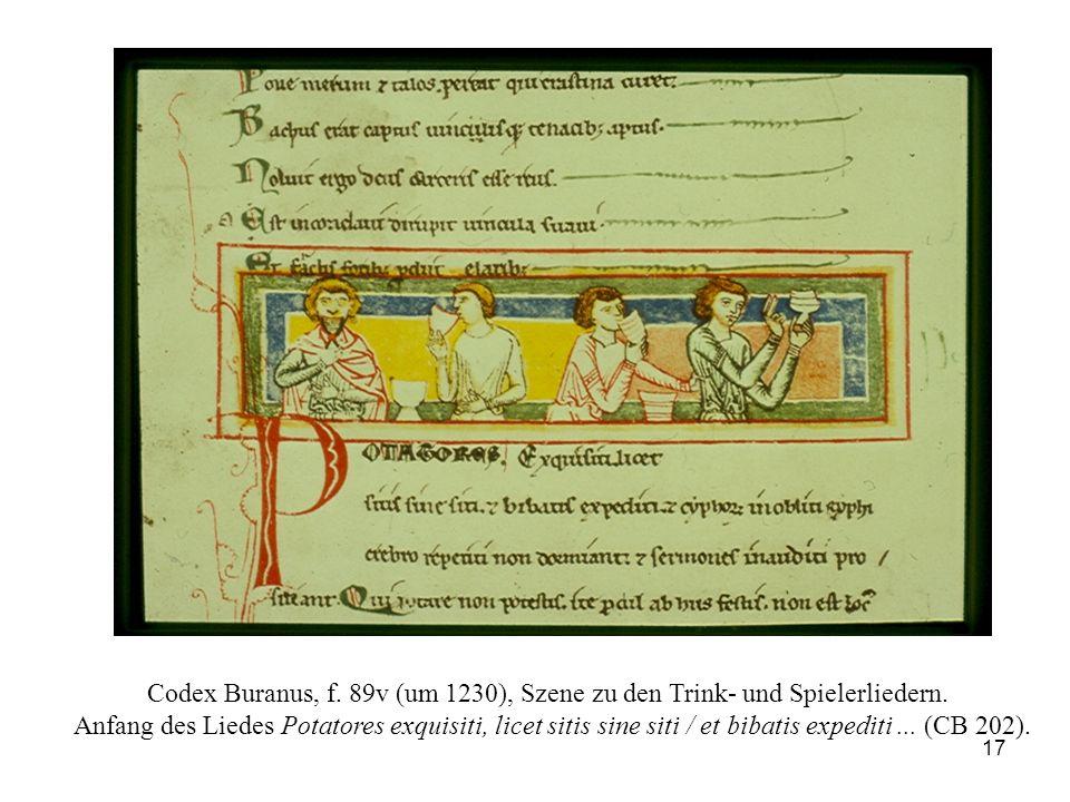17 Codex Buranus, f. 89v (um 1230), Szene zu den Trink- und Spielerliedern. Anfang des Liedes Potatores exquisiti, licet sitis sine siti / et bibatis