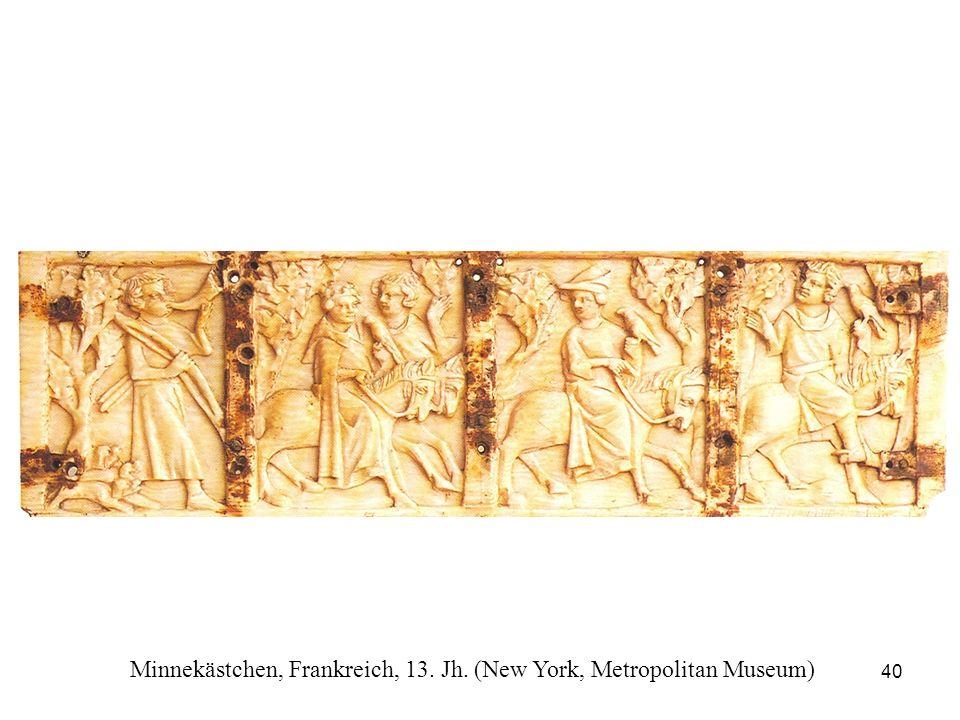 40 Minnekästchen, Frankreich, 13. Jh. (New York, Metropolitan Museum)