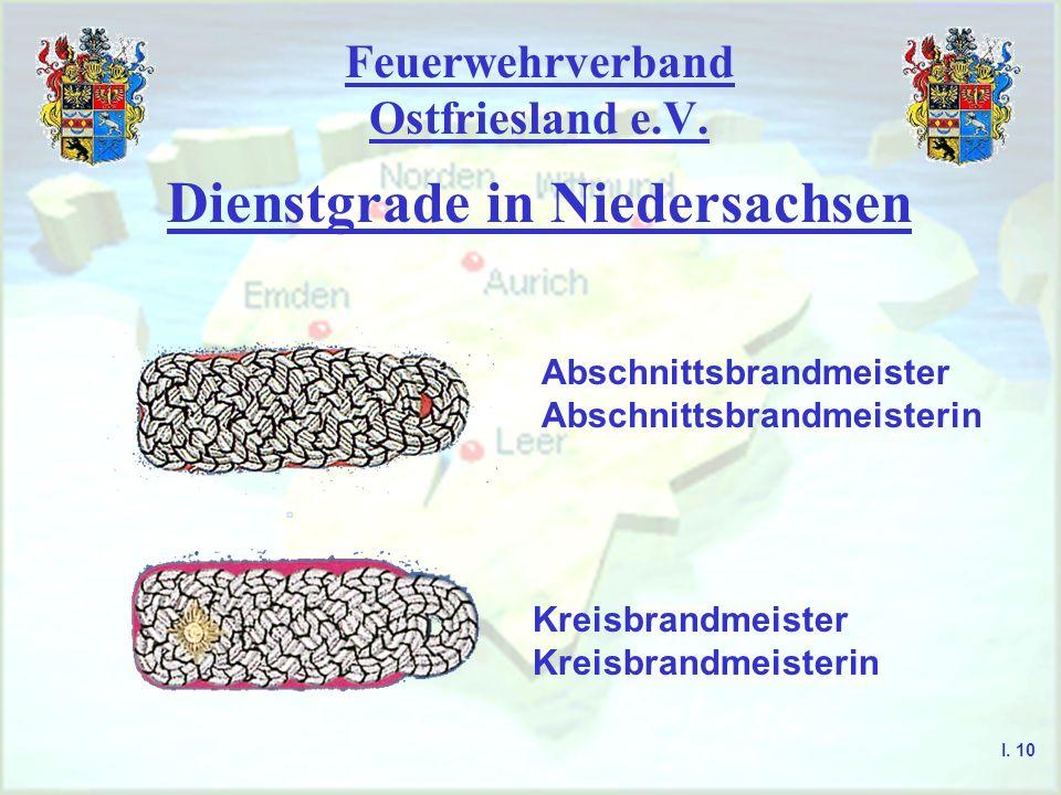 Feuerwehrverband Ostfriesland e.V. Dienstgrade in Niedersachsen Abschnittsbrandmeister Abschnittsbrandmeisterin Kreisbrandmeister Kreisbrandmeisterin