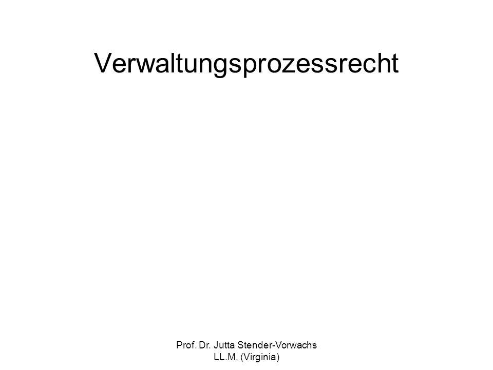 Prof. Dr. Jutta Stender-Vorwachs LL.M. (Virginia) Verwaltungsprozessrecht