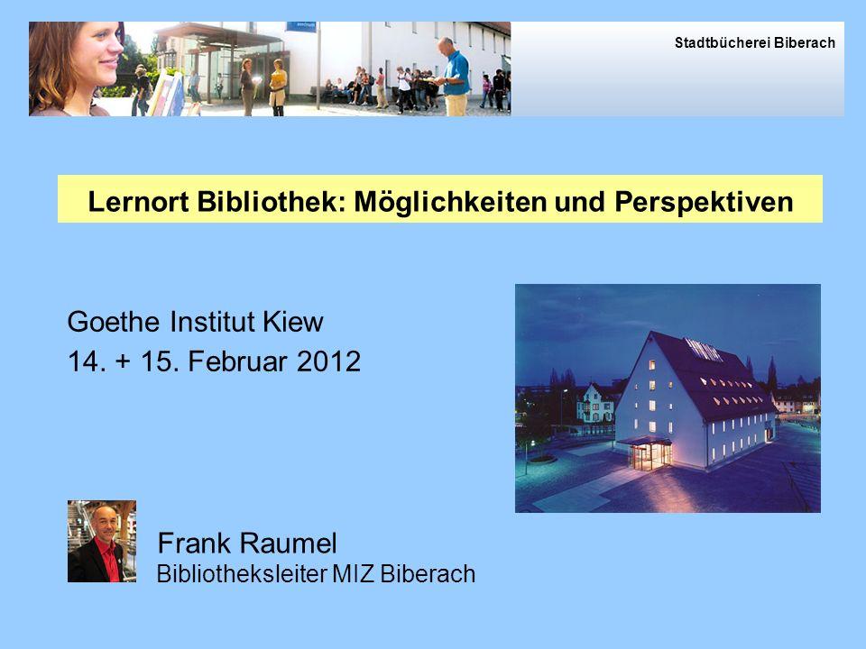 Stadtbücherei Biberach Goethe Institut Kiew 14.+ 15.