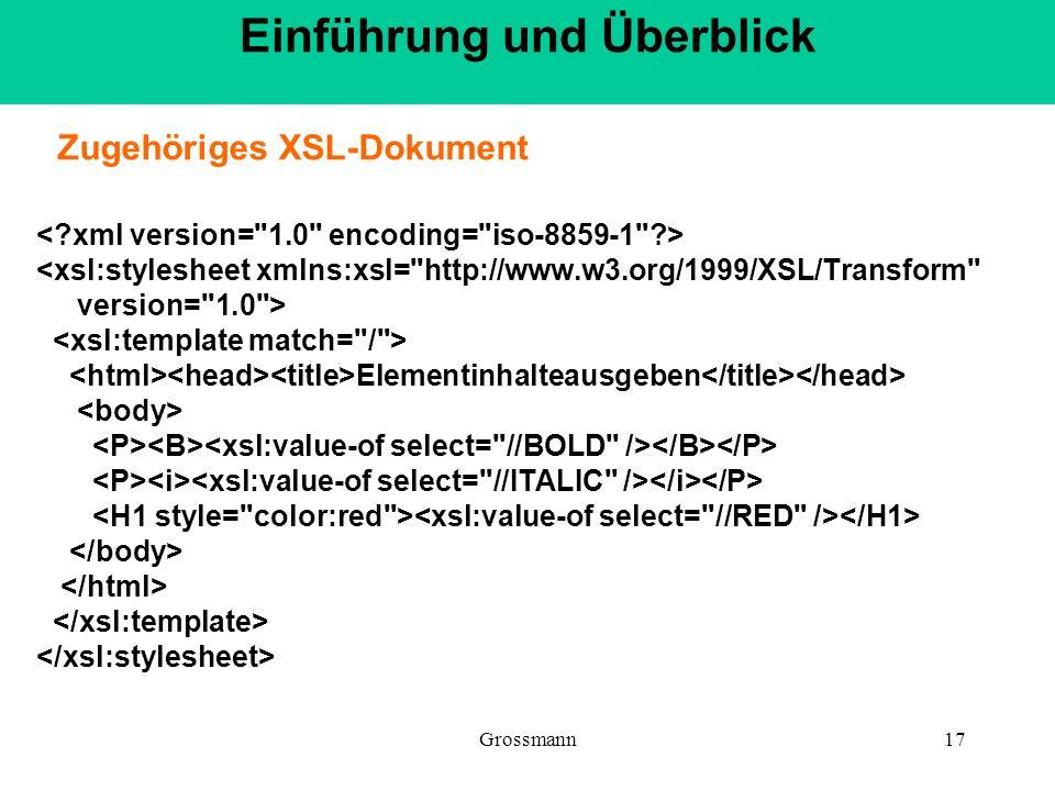 Grossmann17 <xsl:stylesheet xmlns:xsl=