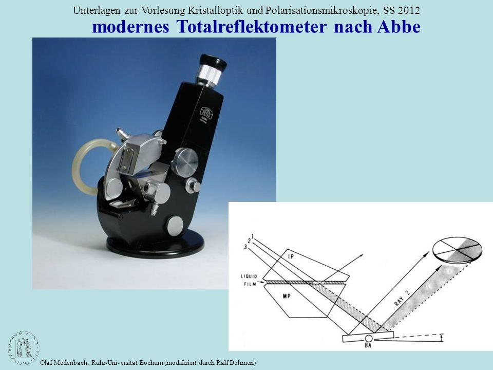 Olaf Medenbach, Ruhr-Universität Bochum (modifiziert durch Ralf Dohmen) Unterlagen zur Vorlesung Kristalloptik und Polarisationsmikroskopie, SS 2012 m