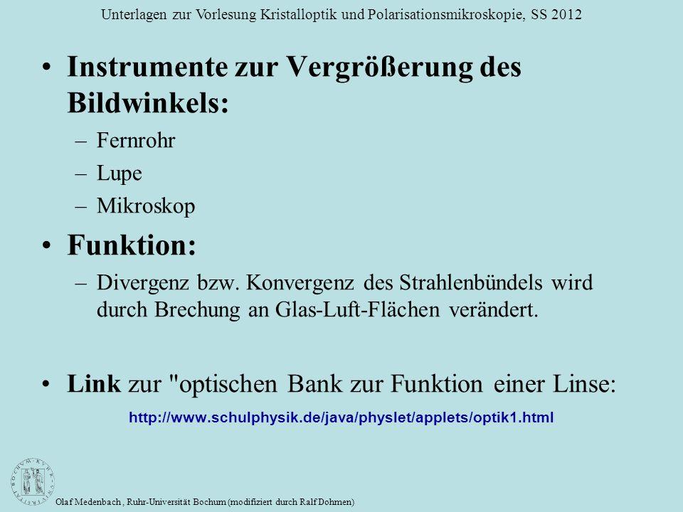 Olaf Medenbach, Ruhr-Universität Bochum (modifiziert durch Ralf Dohmen) Unterlagen zur Vorlesung Kristalloptik und Polarisationsmikroskopie, SS 2012 I