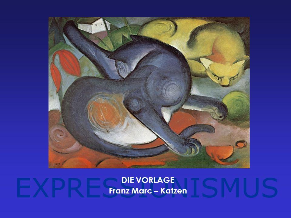 EXPRESSIONISMUS DIE VORLAGE Franz Marc – Katzen