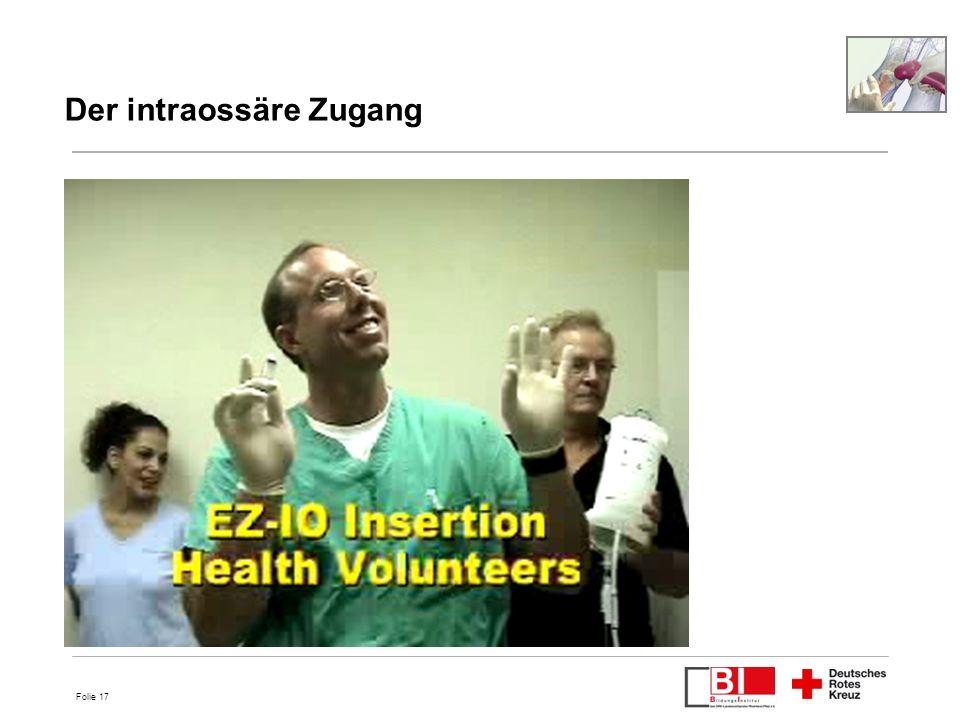 Folie 17 Der intraossäre Zugang