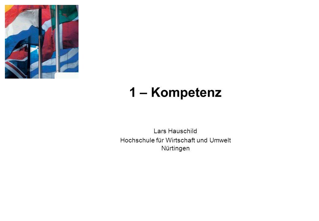 1 – Kompetenz Lars Hauschild Hochschule für Wirtschaft und Umwelt Nürtingen