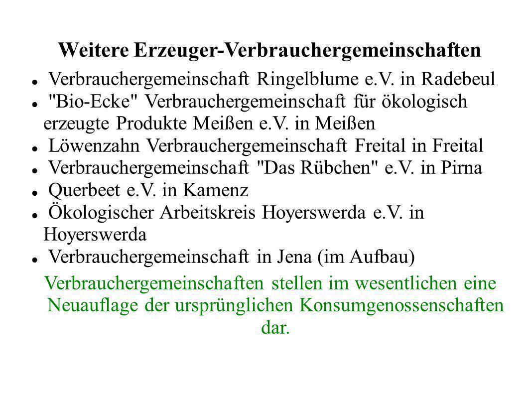 Weitere Erzeuger-Verbrauchergemeinschaften Verbrauchergemeinschaft Ringelblume e.V. in Radebeul
