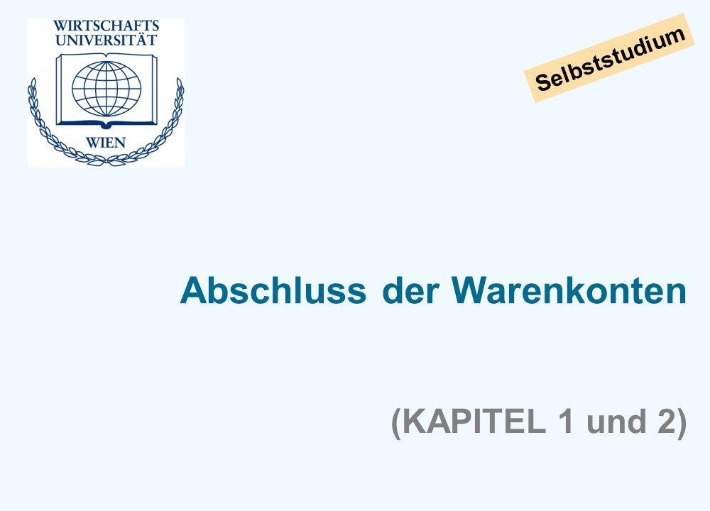 Selbststudium Abschluss der Warenkonten (KAPITEL 1 und 2)