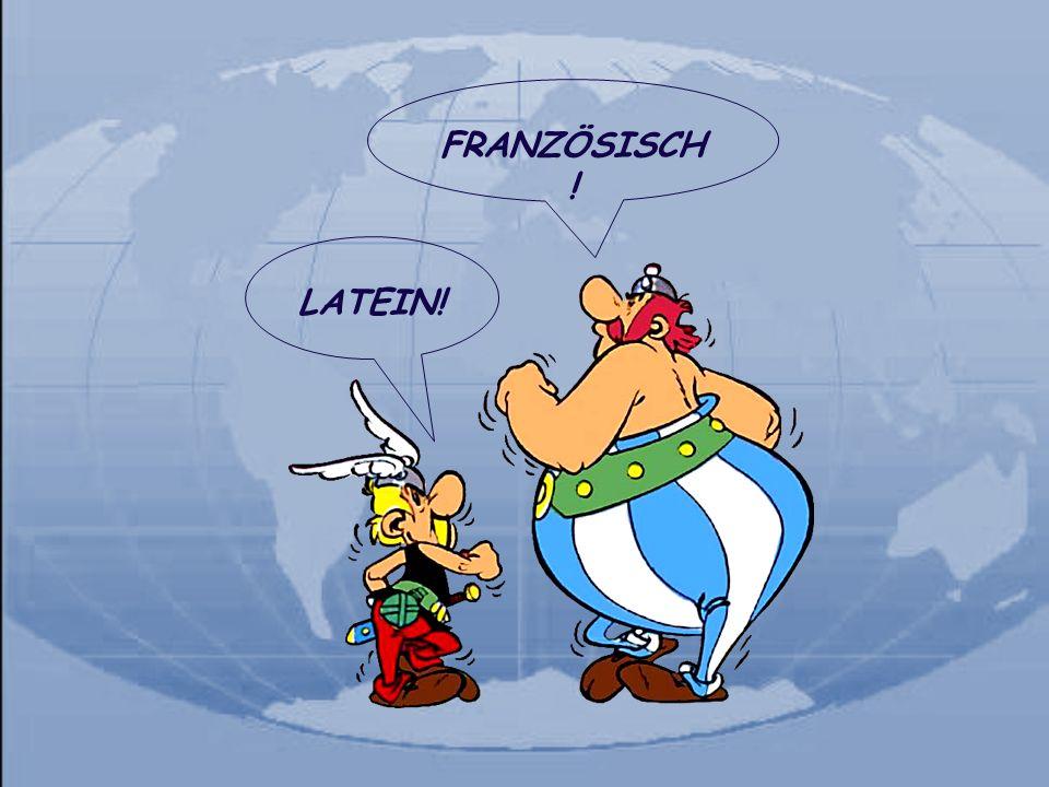 Verbreitung der französischen Sprache r weltweite Muttersprache von ca.