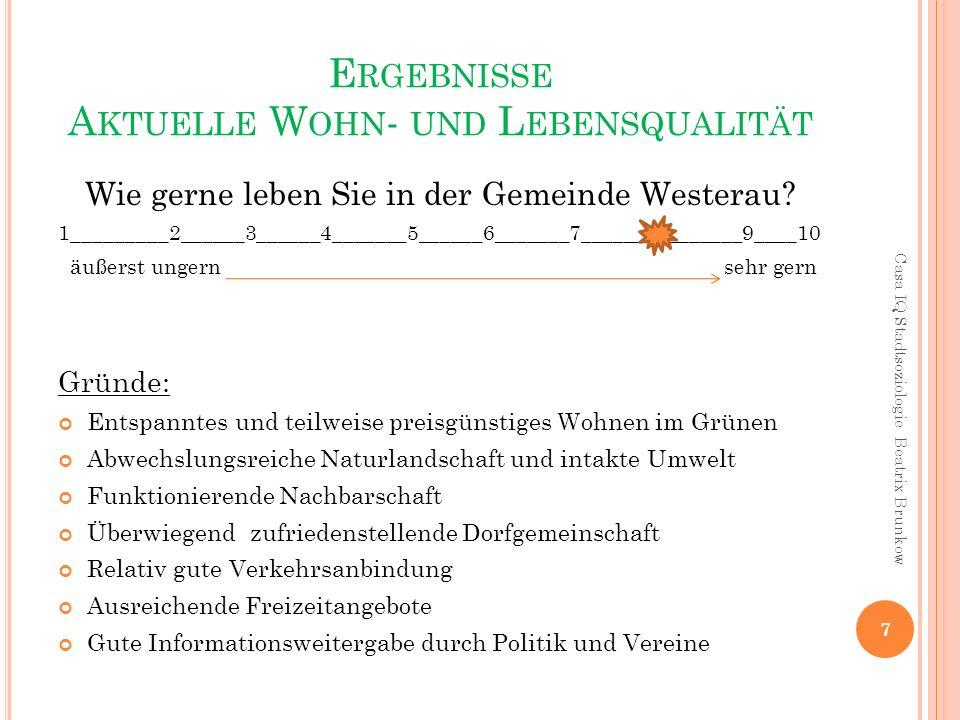 E RGEBNISSE B EDARF - W OHNEN 78 % möchten so lange wie möglich in der Gemeinde Westerau wohnen.