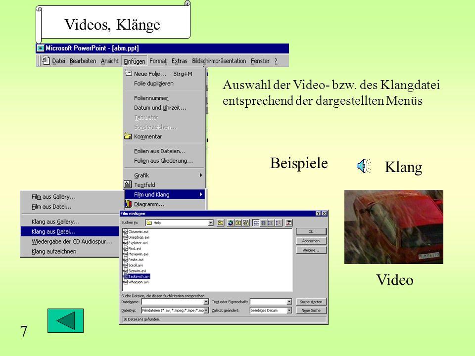 Videos, Klänge Auswahl der Video- bzw.