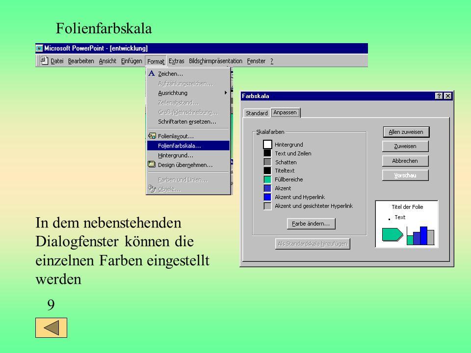 9 In dem nebenstehenden Dialogfenster können die einzelnen Farben eingestellt werden