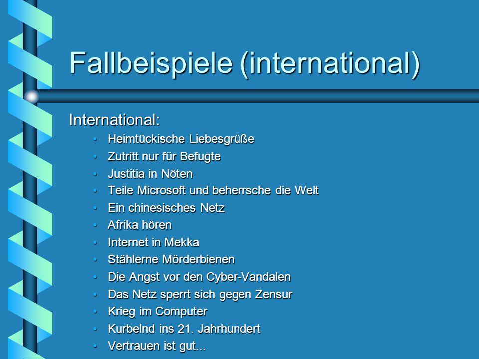 Fallbeispiele (international) International: Heimtückische LiebesgrüßeHeimtückische Liebesgrüße Zutritt nur für BefugteZutritt nur für Befugte Justiti