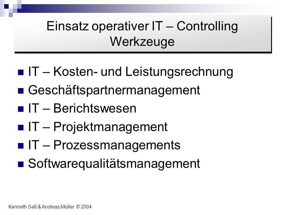 IT – Kosten- und Leistungsrechnung Geschäftspartnermanagement IT – Berichtswesen IT – Projektmanagement IT – Prozessmanagements Softwarequalitätsmanag