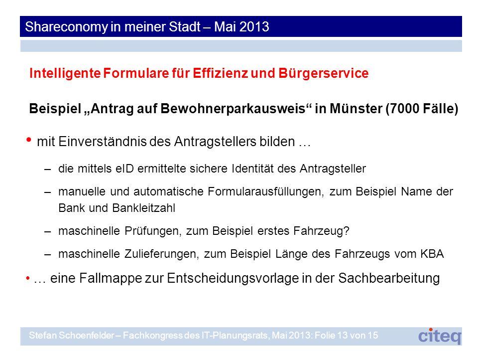 Beispiel Antrag auf Bewohnerparkausweis in Münster (7000 Fälle) mit Einverständnis des Antragstellers bilden … –die mittels eID ermittelte sichere Ide
